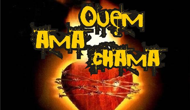 quem_ama_chama